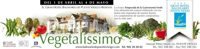 VEGETALISSIMO 2014 en el Gran Hotel Balneario de Puente Viesgo